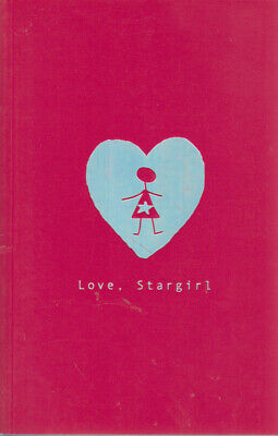 Love, Stargirl by Jerry Spinelli LIKE NEW!