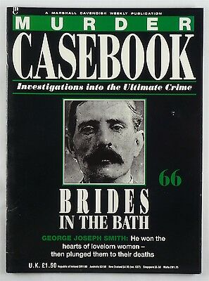 Murder Casebook 66 - Brides In The Bath, George Joseph Smith