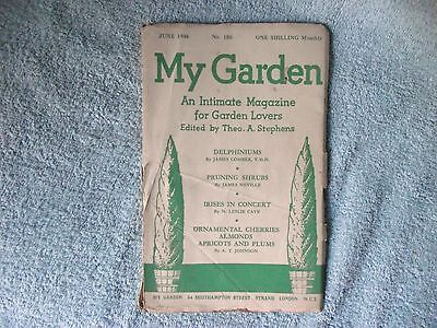 `My Garden` - Magazine for Garden Lovers - Edited by Theo A.Stephens - Jun 1946