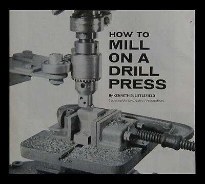 Milling Machine Attachment for Drill Press How-To build PLANS