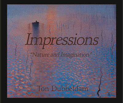 """Impressions """"nature And Imagination"""" Hardcover Art Book By Ton Dubbeldam"""