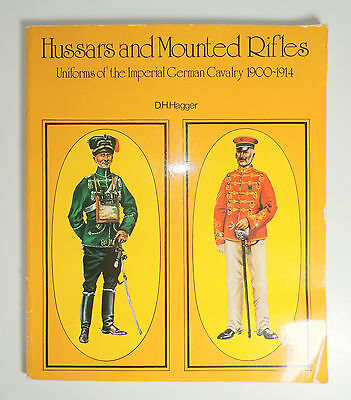 Uniforms of the German Imperial Cavalry Hussars 1900-1914 SC Color B/W Plates