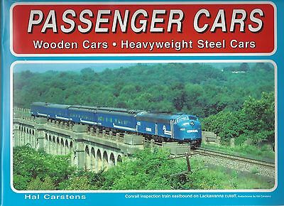 PASSENGER CARS: Wooden Cars & Heavyweight Steel Cars (Full of vintage photos)