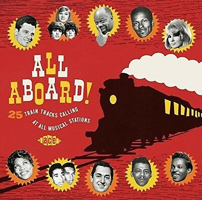 All Aboard! 25 Train Tracks Calling At All Musical (2015, CD NUOVO)