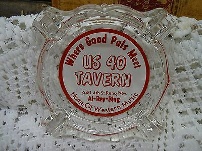 Rare US 40 TAVERN CLUB Reno, Nevada Ashtray ~ 4th St. Where Good Pals Meet 40's