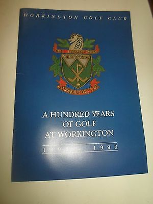 RARE WORKINGTON GOLF CLUB A 100 Years of Golf at Workington 1893-1993