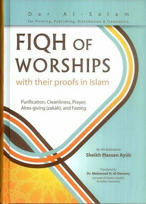 Fiqh of Worships with their Proofs in Islam (HB)