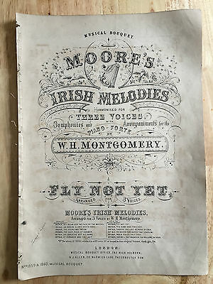 """Victorian Sheet Music """"Fly Not Yet"""" 1859 Moore's Irish Melodies, W H Montgomery"""