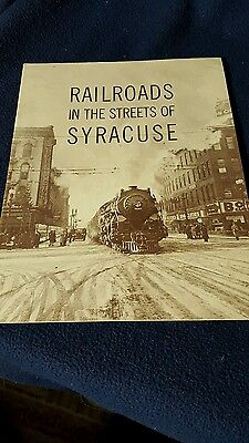 Railroad In The Streets Of Syracuse  1870 thru 1962