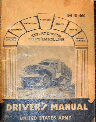 WWII ARMY Drivers Manual TM 10-460 War Department  1942