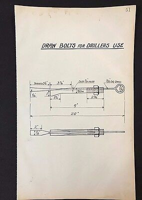 Harland & Wolff, Belfast -1930's Eng. Drawing DRAW BOLTS FOR DRILLERS USE (P51)