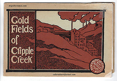 Gold Fields Of Cripple Creek Colorado Woods Investment Co Victor Mines 1901