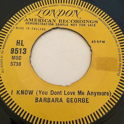 Barbara George 'i Know(You Dont Love Me Anymore) London Soul V. Rare Northern
