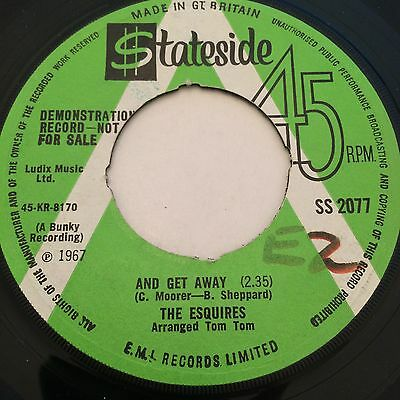 The Esquires 'and Get Away' Stateside Demo Ss 2077 Soul V. Rare Northern