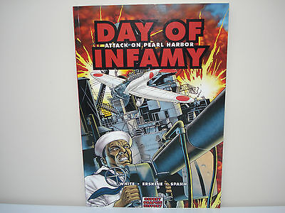 Day of Infamy: Attack on Pearl Harbor (World War II Graphic Novel) Steve White