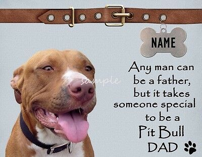 PIT BULL Dad It Takes Someone Special Magnet