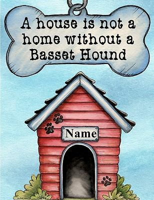 BASSET HOUND DOG Magnet A House is Not a Home PERSONALIZED