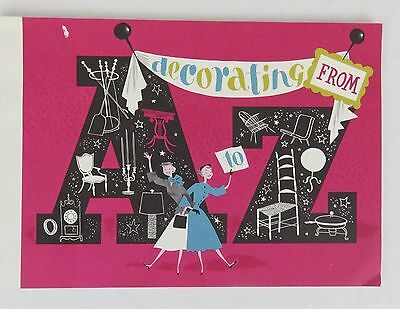 Vintage Decorating from A to Z Booklet Bigelow-Sanford Carpet Co.