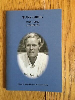 Tony Greig 1946-2012. A Tribute. Signed Limited Edition.