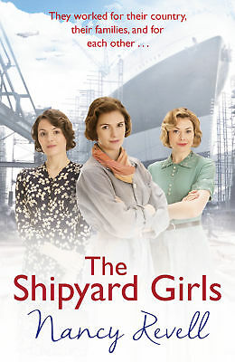Nancy Revell - The Shipyard Girls (Paperback) 9781784754631