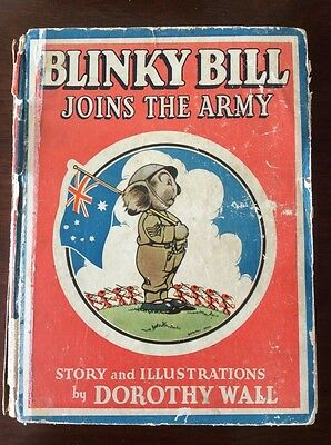 Blinky Bill Joins The Army by Dorothy Wall 1st Edition 1940