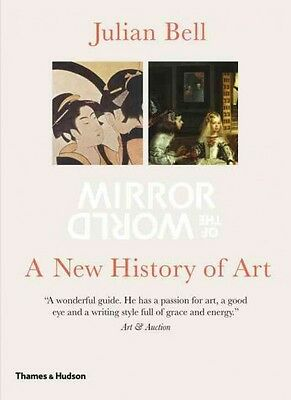 Mirror of the World : A New History of Art (Paperback)