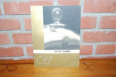 Brochure Catalogue Citroen C6 E Elargie 22 X 30 Cm Annee 30