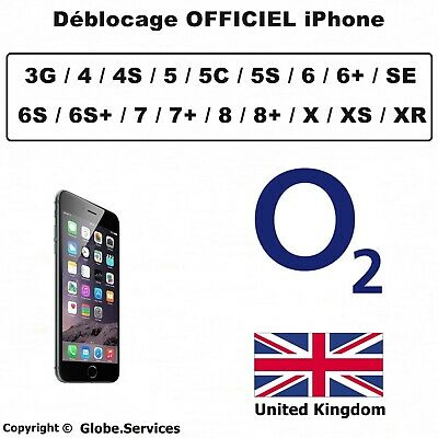 Déblocage O2 UK Tesco Désimlockage iPhone 4 4S 5 5C 5S 6 6S SE 7 8 X XS MAX XR