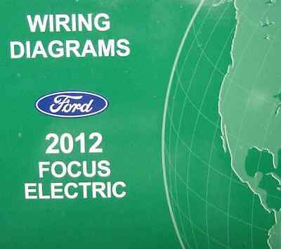 2012 FORD FOCUS Electric Electrical Wiring Diagram Troubleshooting Shop Manual