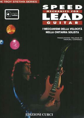 Troy Stetina - Speed Mechanics For Lead Guitar + Cd - In Italiano - Ita