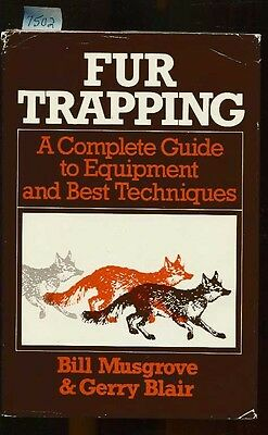 Fur Trapping, Complete Guide & Techniques,1979, (11Th)