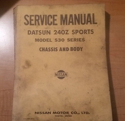 Datsun 240Z Sports Model  S30 Series Chassis and Body Service Manual