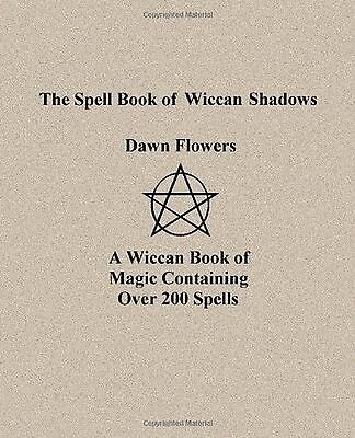 The Spell Book of Wiccan Shadows New