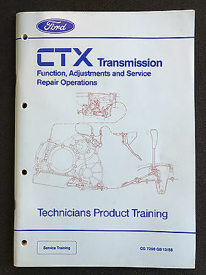 Ford CTX Transmission Technicians Product Training Manual 1988