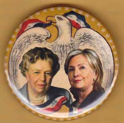 Super Button Roosevelt First Lady Hillary Clinton President 2016 Eagle Jugate