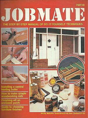 JOBMATE 69 DIY - CENTAL HEATING BOILER, PORCH, AIDS etc