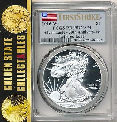 2016 W Proof Silver Eagle 30Th Anniversary Edge Lettering Pcgs Pr69 First Strike