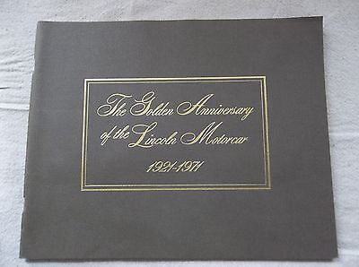 Lincoln Golden Anniversary 1921-1971 Catalog  Lincoln Motorcars