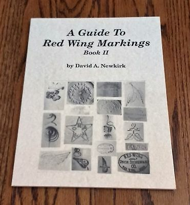 1995 Guide to Red Wing Markings Book II David Newkirk NEW Signed