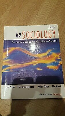 A2 sociology : The complete course for the AQA specification