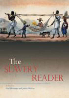The Slavery Reader by Taylor & Francis Ltd (Paperback, 2003)