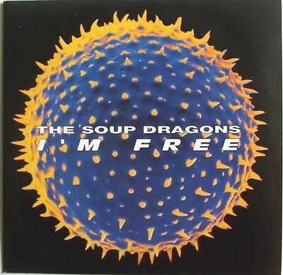 """The Soup Dragons - I´m Free - 7"""" vinyl single - picture sleeve"""