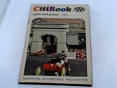 Citibook New Orleans 1971 AAA Travel Guide