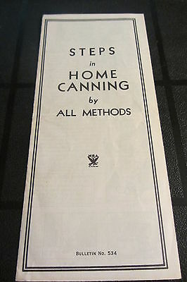 Bulletin #534 - 1934 Steps to Home Canning by All Methods KERR