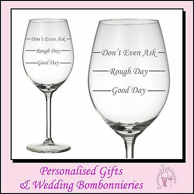 Engraved Wine Glass - Good Day Easy day Rough Day - Birthday Mothers Day Gift