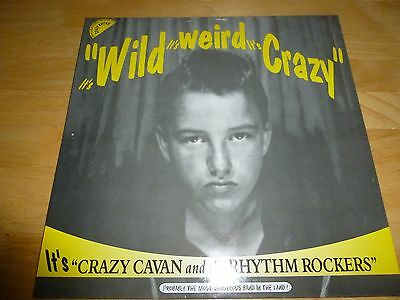 "CRAZY CAVAN & THE RYTHM ROCKERS ""Its Wild Its Weird Its Crazy 12"" VINYL ALBUM-"