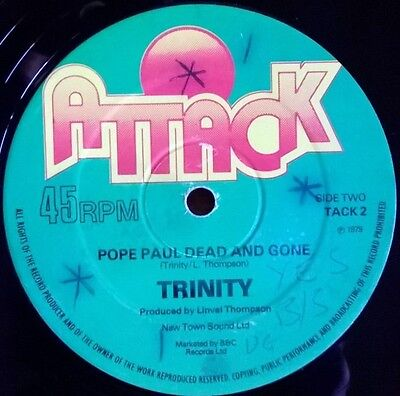 Trinity 'Pope Paul Dead And Gone'