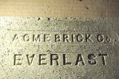 "Antique Fire Brick  ""acme Brick Co  Everlast"""