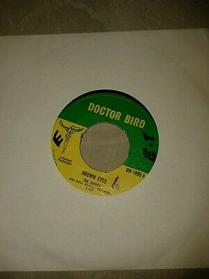 "BROWN EYES-THE SAINTS.VINYL 7""45rpm.DOCTOR BIRD.exc"