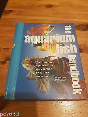 The Aquarium Fish Handbook: The Complete Reference from Anemonefish to Zamora